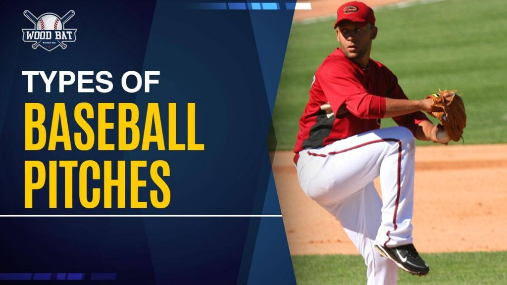 The Different Baseball Pitches And How To Identify Them